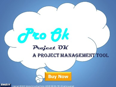 Ennevy Consulting is delight to present the Pro Ok, Project Ok!